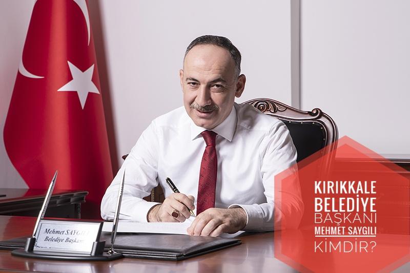 Kırıkkale Belediye Başkanı Mehmet Saygılı Kimdir?