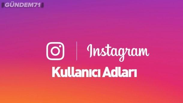 Instagram Kullanıcı Adları [Yeni Liste]