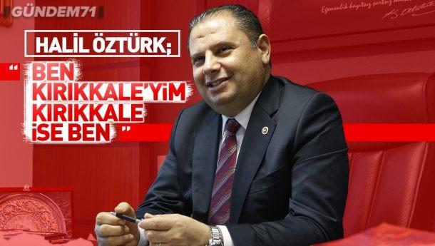 """Halil Öztürk; """"Ben Kırıkkale'yim, Kırıkkale ise Ben"""""""