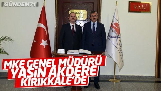 MKEK Genel Müdürü Yasin Akdere Kırıkkale'yi Ziyaret Etti