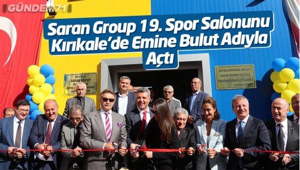 Saran Group 19. Spor Salonunu Kırıkkale'de Emine Bulut Adıyla Açtı