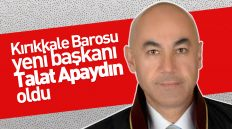 Kırıkkale Barosu Yeni Başkanı Talat Apaydın Oldu