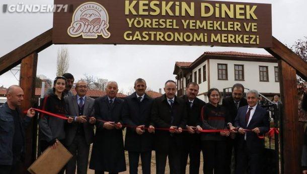 Keskin Dinek Yöresel Yemekler ve Gastronomi Merkezi Açıldı