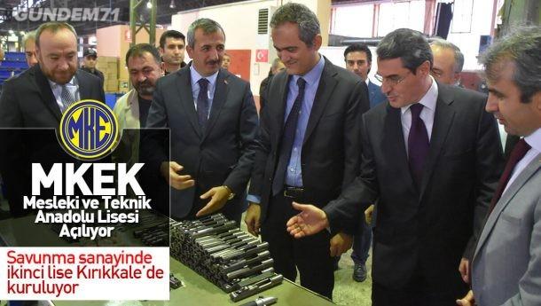 Savunma Sanayisi Alanında İkinci Lise Kırıkkale'de Kuruluyor