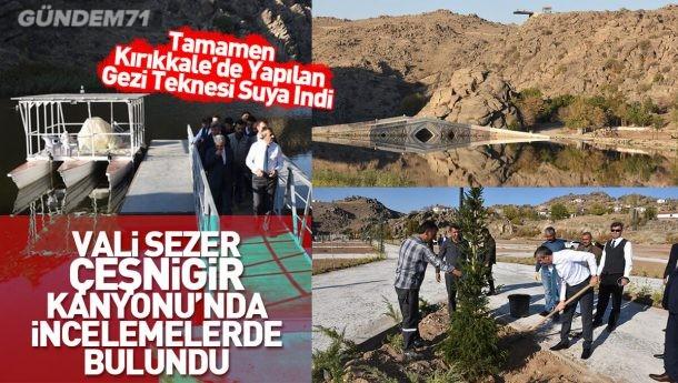 Vali Sezer, Çeşnigir Kanyonu'nda İncelemelerde Bulundu