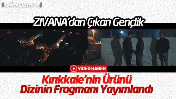 Tamamen Kırıkkale'nin Ürünü Olan Dizinin Fragmanı Yayımlandı