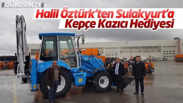 Halil Öztürk'ten Sulakyurt'a Kepçe Kazıcı Hediyesi