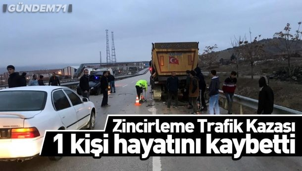 Zincirleme Trafik Kazası: 1 Kişi Hayatını Kaybetti