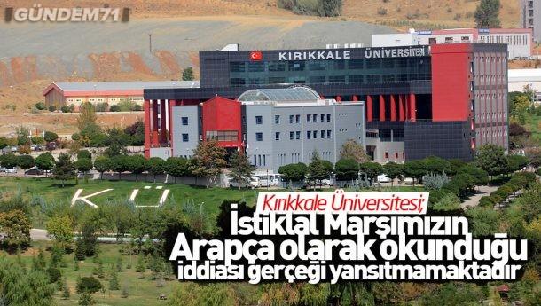 Kırıkkale Üniversitesi'nden İstiklal Marşı Paylaşımlarına İlişkin Açıklama