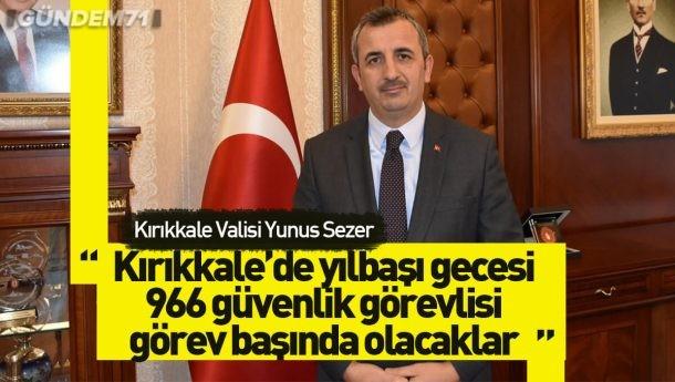 Kırıkkale Valisi Yunus Sezer Yeni Yıl Dolayısıyla Mesaj Yayımladı