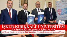İŞKUR – Kırıkkale Üniversitesi İle İşbirliği Protokolü İmzaladı