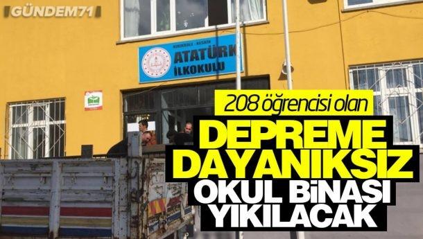 208 Öğrencisi Olan Depreme Dayanıksız Okul Binası Yıkılacak