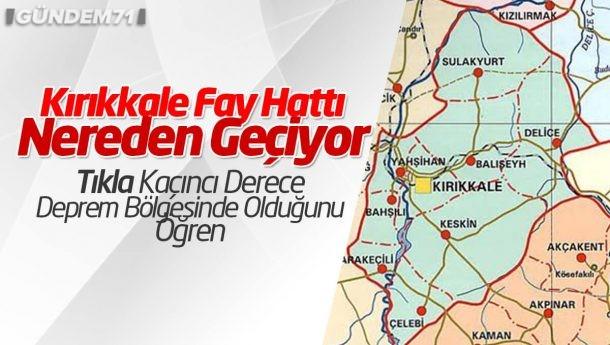 Kırıkkale'de Fay Hattı Nereden Geçiyor? İşte Kırıkkale Deprem Haritası