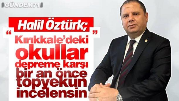 Halil Öztürk, Millî Eğitim Bakanlığını Duyarlılığa Davet Etti