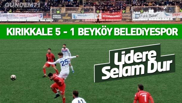 Kırıkkale Büyük Anadoluspor, Beyköy Belediyespor'u 5-1 Yendi
