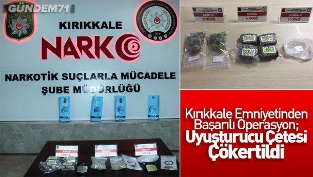 Kırıkkale'de Uyuşturucu Çetesi Çökertildi