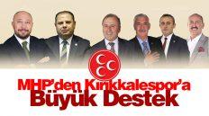 MHP'den Kırıkkale Büyük Anadoluspor'a Büyük Destek