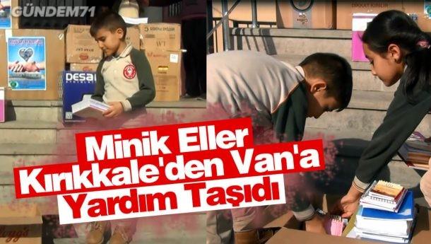Minik Eller Kırıkkale'den Van'a Yardım Taşıdı