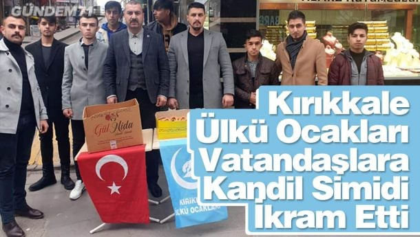 Kırıkkale Ülkü Ocakları'ndan Vatandaşlara Kandil Simidi İkramı