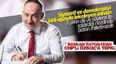 Başkan, Saygılı'dan Özkoç'a Tepki
