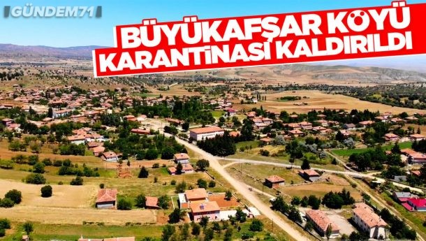 Delice Büyükafşar Köyü Karantinası Kaldırıldı