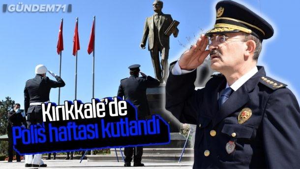 Kırıkkale'de Türk Polis Teşkilatının Kuruluşunun 175. Yıl Dönümünde Program Düzenlendi
