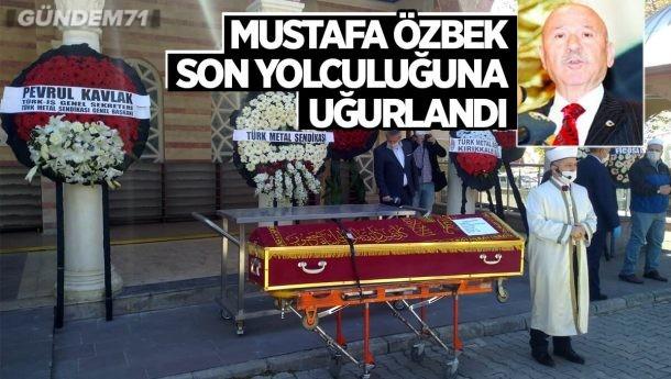 Türk Metal Sendikası Onursal Başkanı Mustafa Özbek Toprağa Verildi