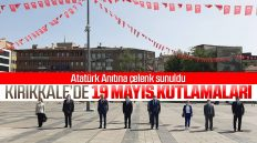 Kırıkkale'de 19 Mayıs Kutlamaları Kapsamında Atatürk Anıtı'na Çelenk Sunuldu