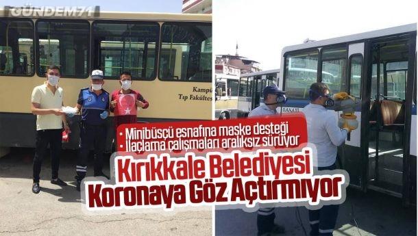 Kırıkkale Belediyesi Covid-19'a Göz Açtırmıyor