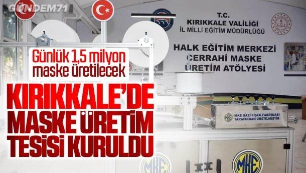 Kırıkkale'de Günlük 1,5 Milyon Maske Üretilecek
