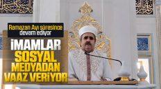 Kırıkkale'de İmamlar Ramazan Ayında Sosyal Medya'dan Vaaz Veriyor