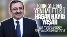 Kırıkkale Müftüsü Hasan Hayri Yaşar Atandı