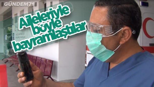 Kırıkkale Yüksek İhtisas Hastanesi Çalışanları Aileleriyle Görüntülü Bayramlaştı