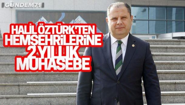 MHP'li Öztürk'ten Hemşehrilerine 2 Yıllık Muhasebe