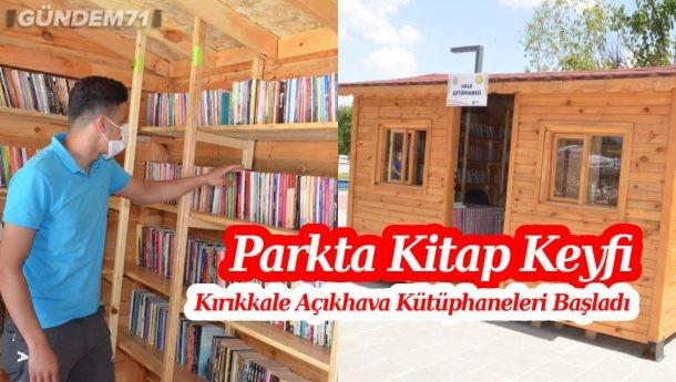 Kırıkkale Belediyesi Açıkhava Kütüphaneleri Hizmete Başladı