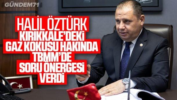Halil Öztürk, Gaz Kokusunu TBMM Gündemine Taşıdı