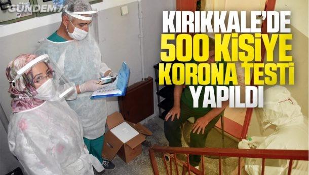 Kırıkkale'de 500 Kişiye Covid-19 Testi Yapıldı