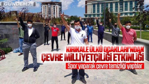 Kırıkkale Ülkü Ocakları Çevre Milliyetçiliği Etkinliği Düzenledi