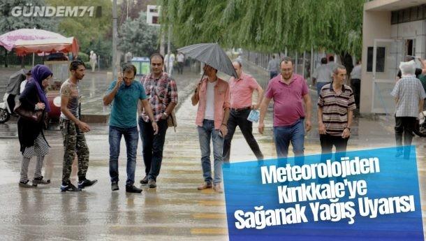 Meteorolojiden Kırıkkale'ye Sağanak Yağış Uyarısı