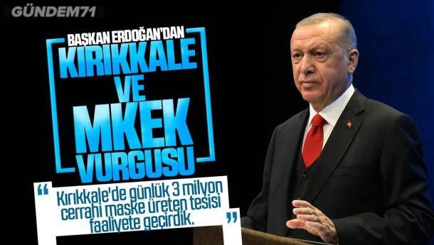 Erdoğan; Kırıkkale'de Günlük 3 Milyon Cerrahi Maske Üreten Tesisi Faaliyete Geçirdik