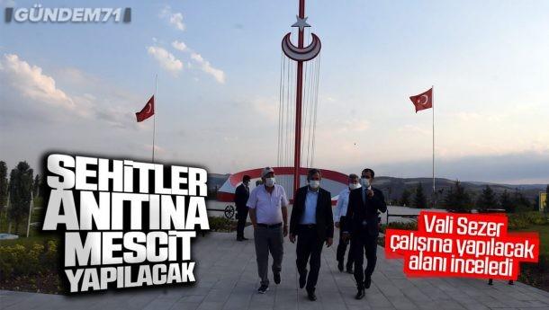 Vali Sezer, Kırıkkale Şehitler Anıtı'na Mescit Yapılacak Alanı İnceledi