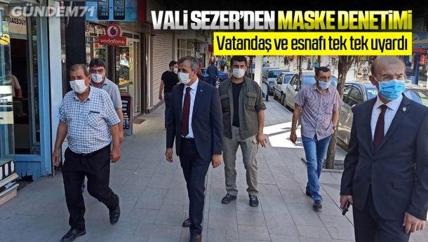 Vali Sezer'den Maske Denetimi: Vatandaşları ve Esnafları Uyardı