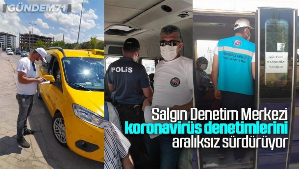 Kırıkkale'de Salgın Denetim Birimi Denetim ve Kontrollere Devam Ediyor