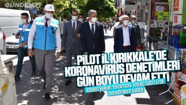Pilot İl Kırıkkale'de, Koronavirüs Denetimleri Sürüyor