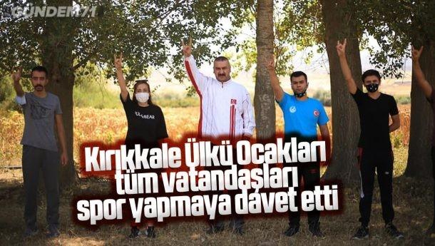 Kırıkkale Ülkü Ocakları'ndan Vatandaşlara Spor Daveti