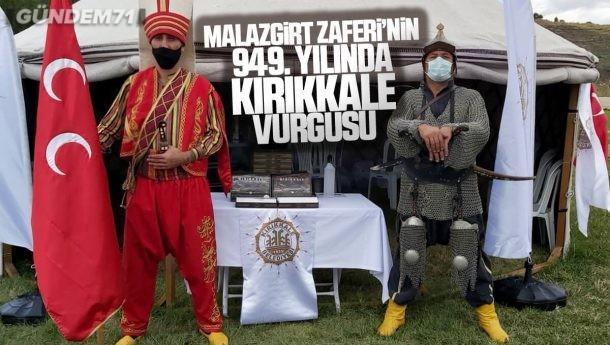 Malazgirt Zaferi'nin 949. Yılında Kırıkkale'de Yerini Aldı