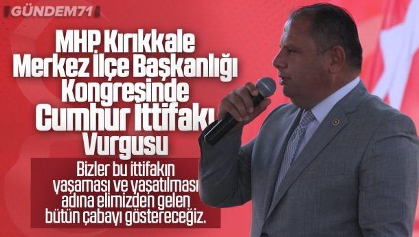 MHP Kırıkkale Merkez İlçe Başkanlığı Kongresi Yapıldı