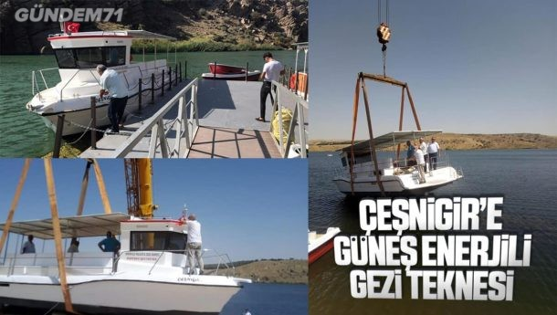 Çeşnigir Kanyonu'na Güneş Enerjili Gezi Teknesi