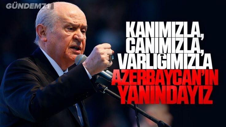 MHP Lideri Bahçeli'den Azerbaycan Açıklaması