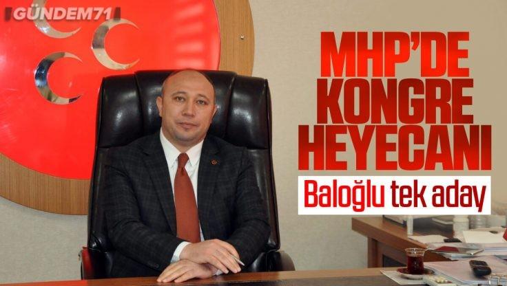MHP Kırıkkale İl Başkanlığı'nda Kongre Heyecanı